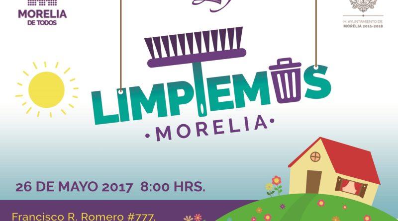 """Ayuntamiento invita a ciudadanía a sumarse a jornada """"Limpiemos Morelia 2017"""""""