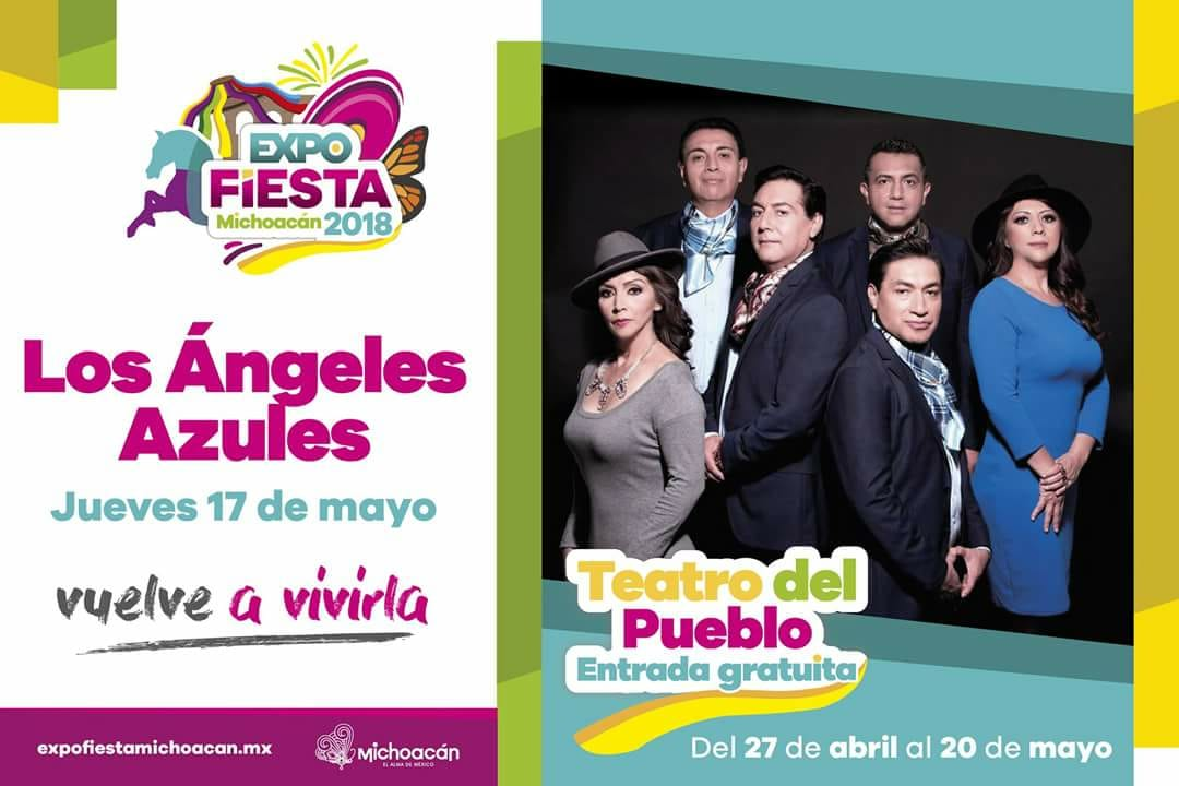 Hoy, los Ángeles Azules en la Expo Fiesta Michoacán 2018